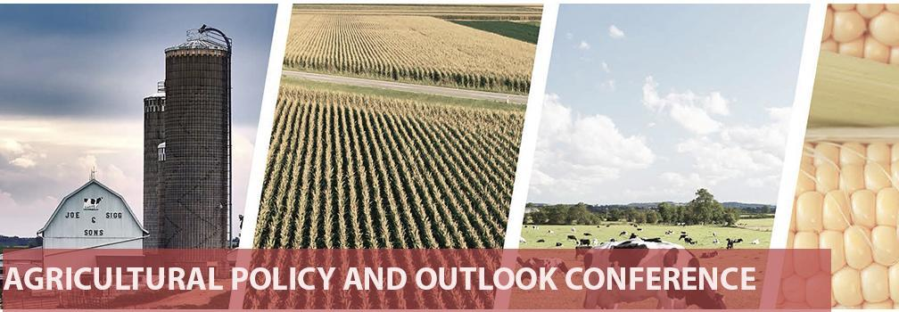 Agricultural Policy and Outlook Conference