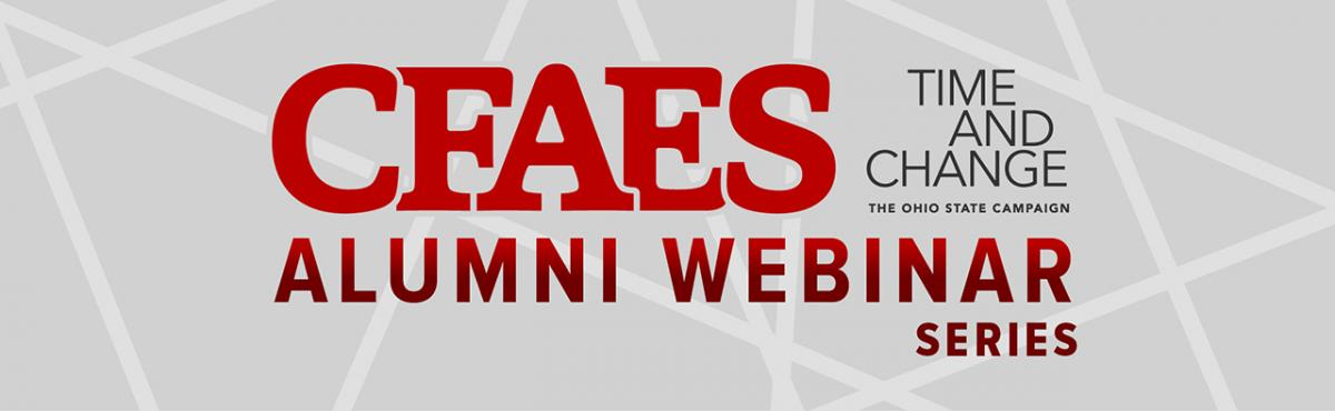 CFAES Alumni Webinar Series