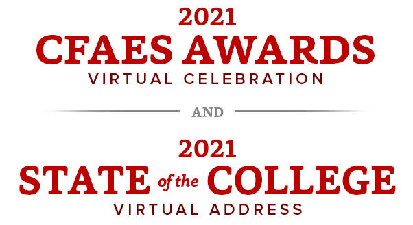 2021 CFAES State of the College Address and Awards