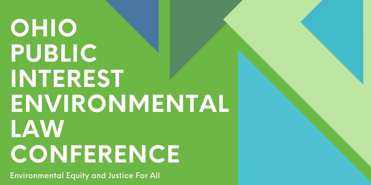 Ohio Public Interest Environmental Law Conference