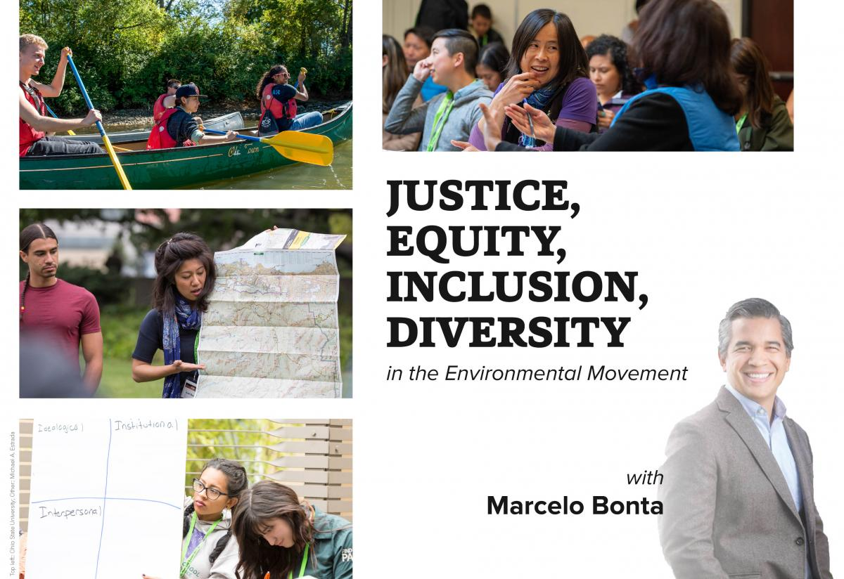 Justice, Equity, Inclusion, Diversity in the Environmental Movement