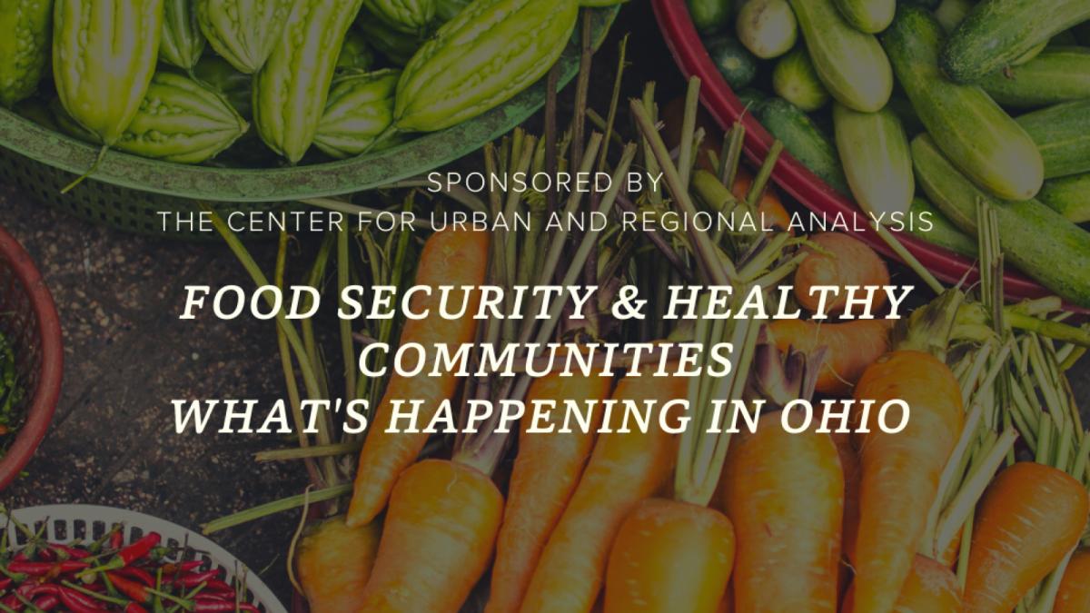 Food Security & Healthy Communities - What's Happening in Ohio