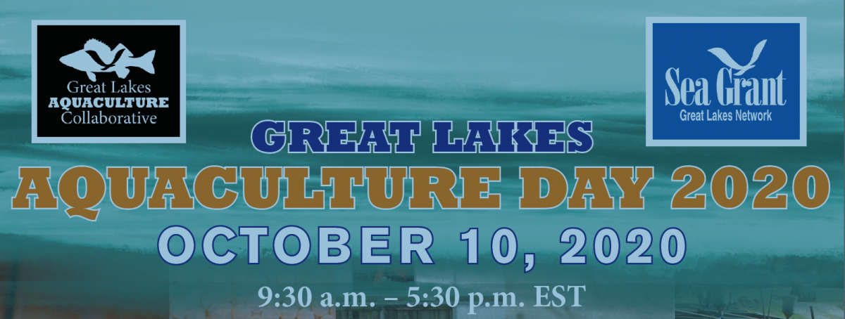 Great Lakes Aquaculture Day - October 10, 2020