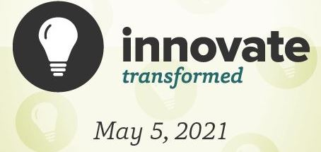 Innovate: Transformed virtual conference May 5, 2021