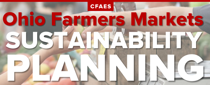 Ohio Farmers Market Sustainability Planning