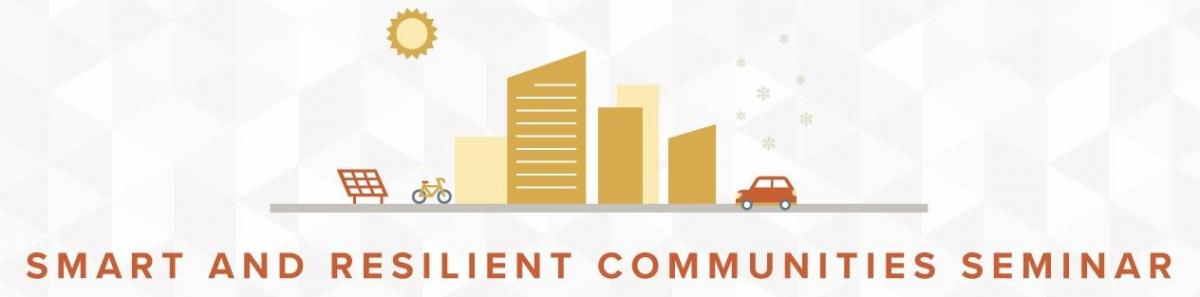 Smart and Resilient Communities