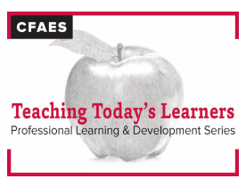 CFAES Teaching Today's Learners: Professional Learning & Development Series