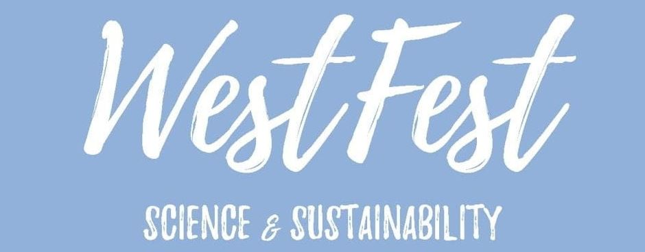 West Campus Science and Sustainability Festival (WestFest) 2021