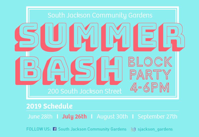 South Jackson Community Gardens Final Fridays 2019