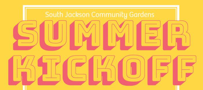 South Jackson Community Garden Kickoff